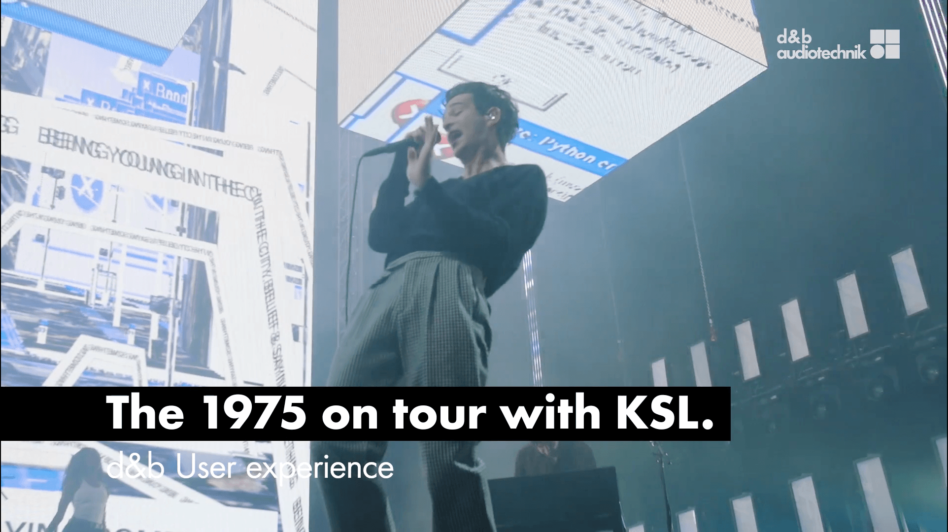 The 1975 on tour with KSL: Client – d&b audiotechnik